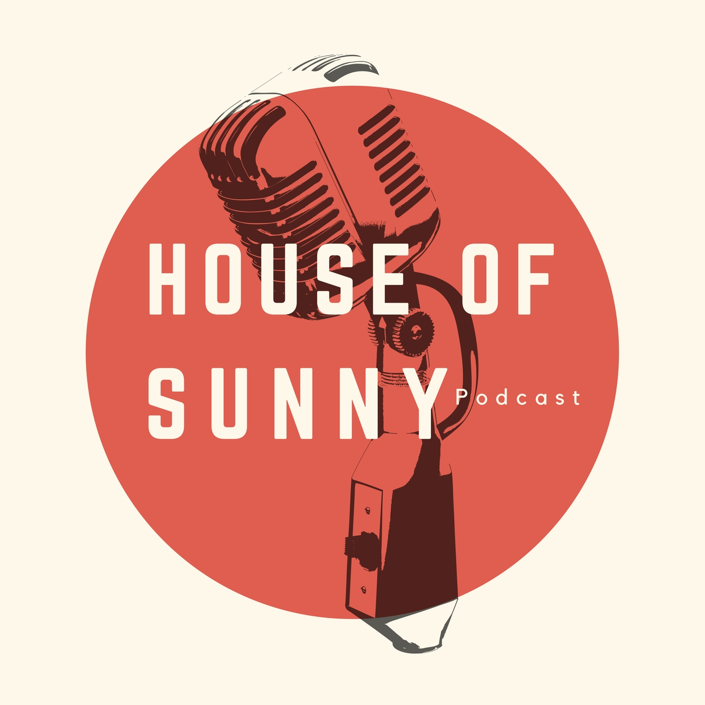 New House of Sunny Podcast Launch